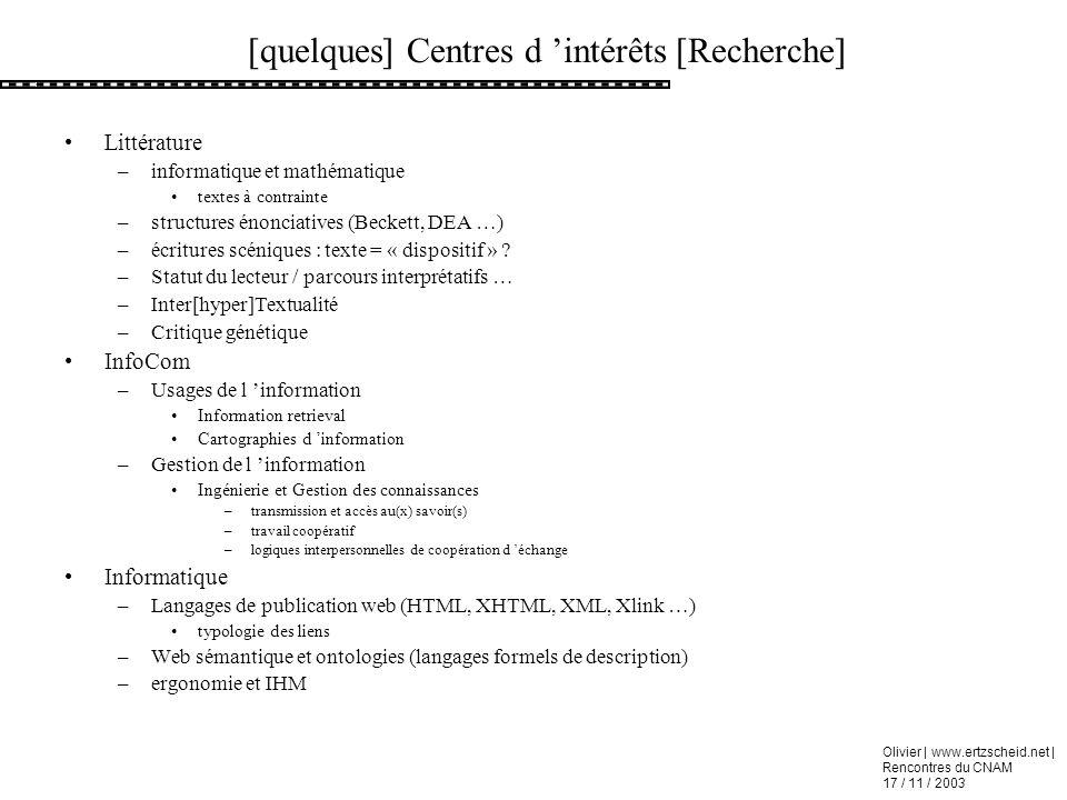 [quelques] Centres d 'intérêts [Recherche]